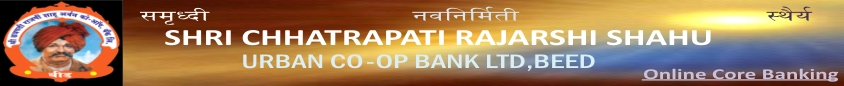 Shri Chhatrapati Rajashi Shahu Urban Co Op Bank Ltd