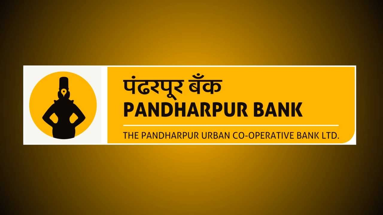 The Pandharpur Urban Co Op. Bank Ltd. Pandharpur