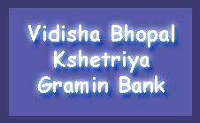 Vidisha-Bhopal Kshetriya Gramin Bank